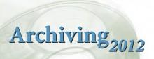Archiving 2012 Preliminary Program