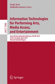 Information-Technologies-for-Performing-Arts,-Media-Access,-and-Entertainment